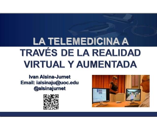 Ivan Alsina-Jurnet Email: ialsinaju@uoc.edu @alsinajurnet