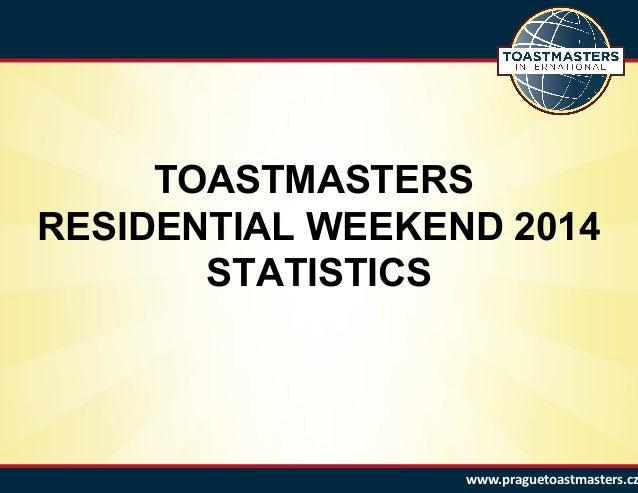 Residential Weekend 2014 - Statistics