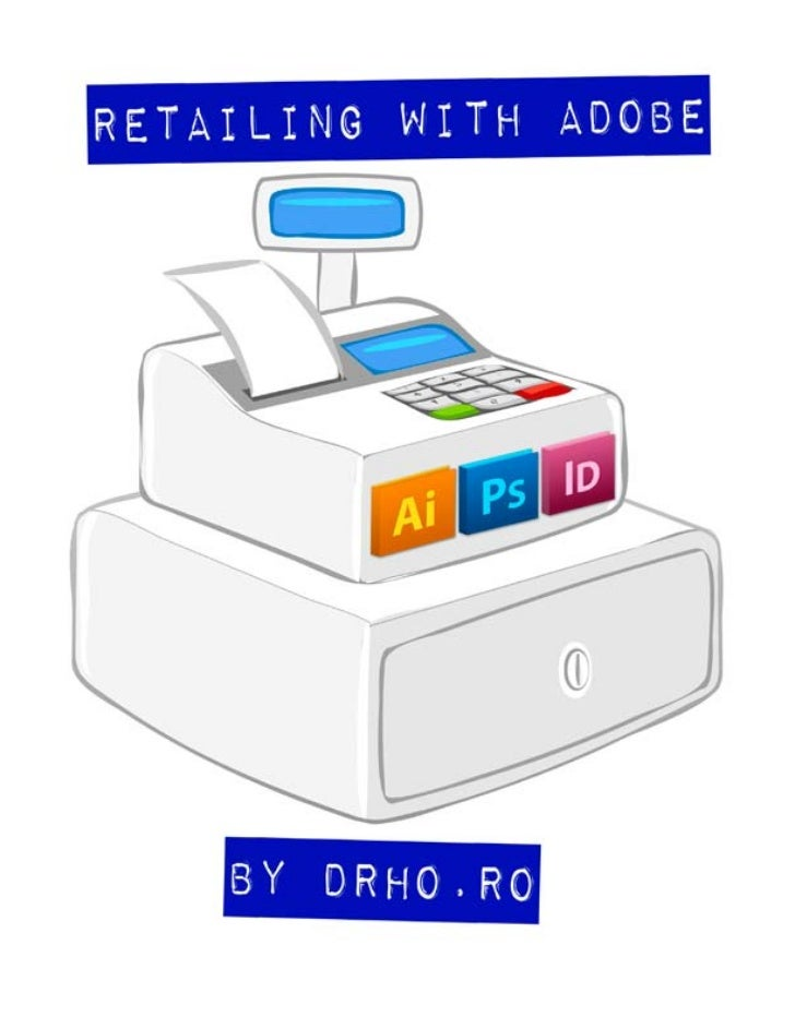 Retailing with Adobe http://drho.ro/rwa