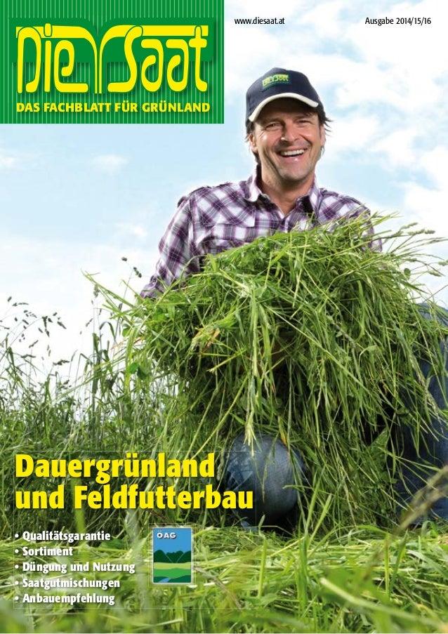 Dauergrünland und Feldfutterbau • Qualitätsgarantie • Sortiment • Düngung und Nutzung • Saatgutmischungen • Anbauempfehlun...