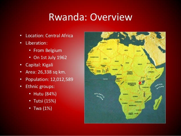 a overview of genocide in rwanda An overview of the rwandan genocide rwandan genocide was a form of mass killing which occurred in the  rwanda genocide violence and.