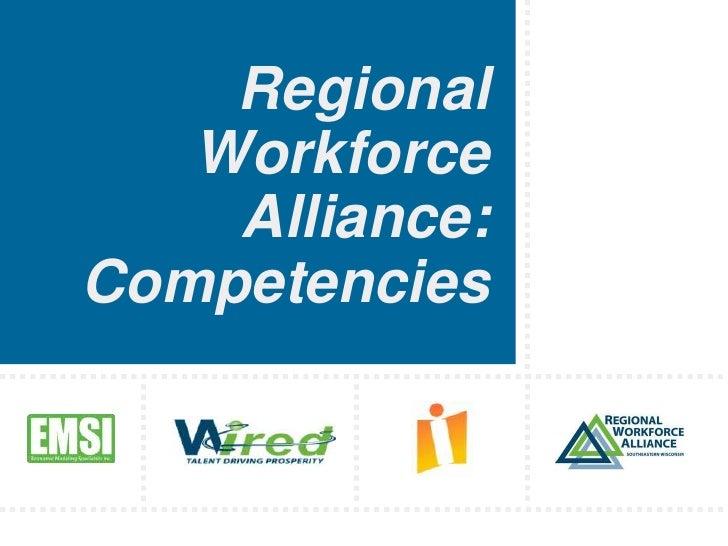 Regional Workforce Alliance: Competencies<br />
