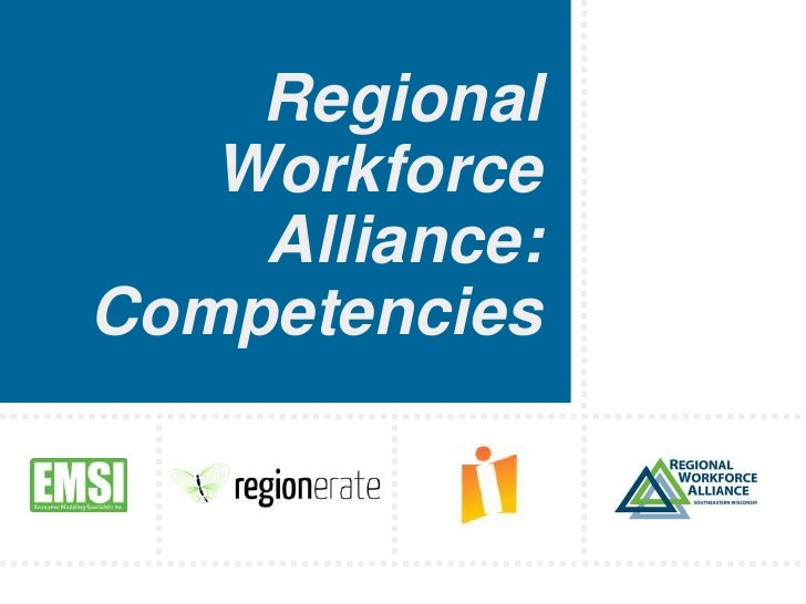 Regional Workforce Alliance: Competencies<br />