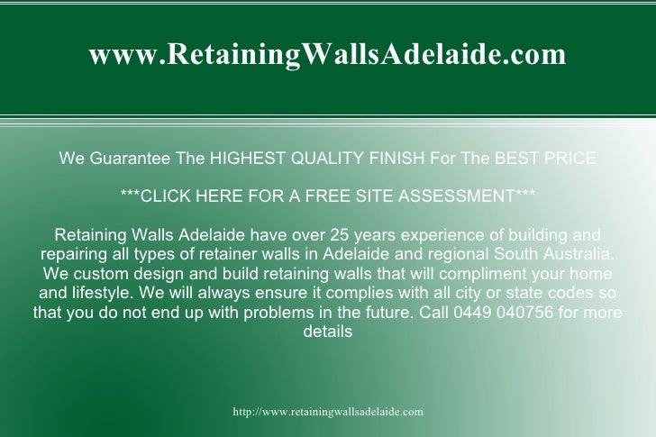 www.RetainingWallsAdelaide.com   We Guarantee The HIGHEST QUALITY FINISH For The BEST PRICE           ***CLICK HERE FOR A ...