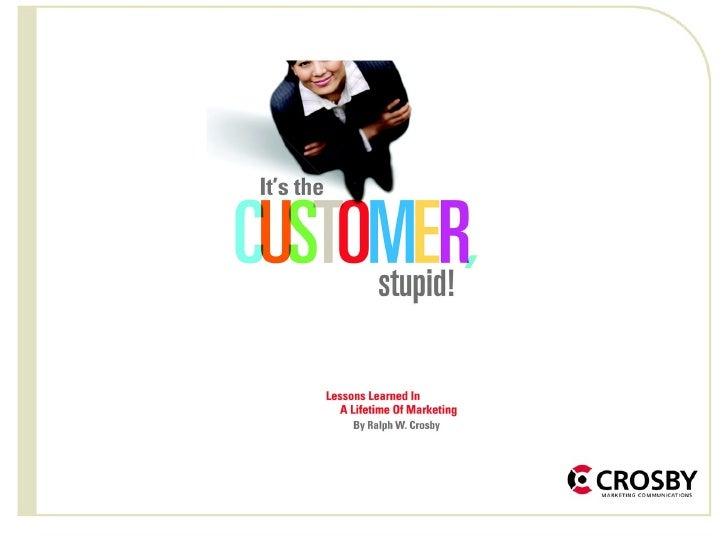 Treating Media as a Customer