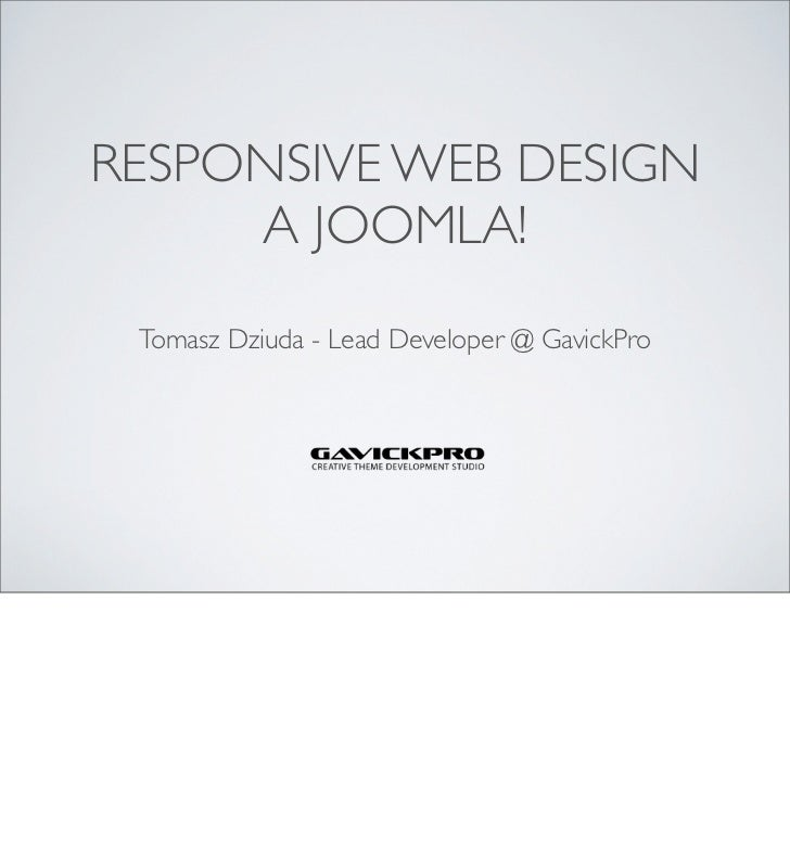 Responsive Web Design and Joomla!