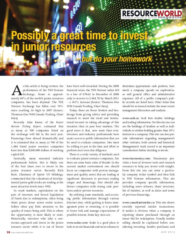 28 www.resourceworld.com M AY 2 0 1 3 As this article is being written, the performance of the TSX Venture Exchange, home ...