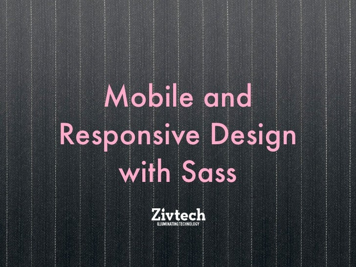Mobile and Responsive Design with Sass