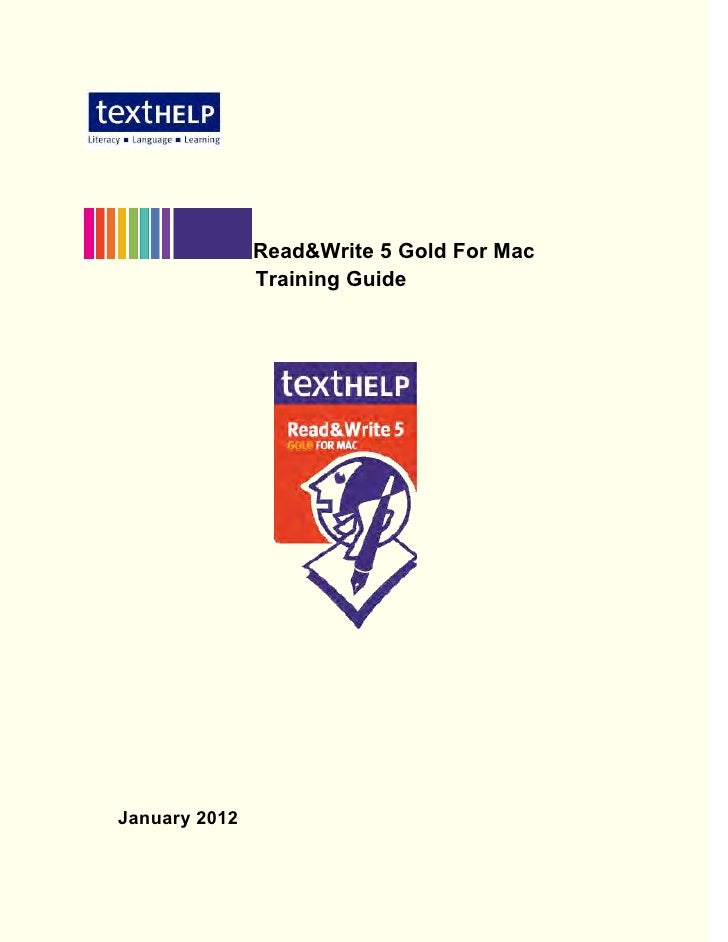 Read&Write 5 Gold For Mac               Training GuideJanuary 2012