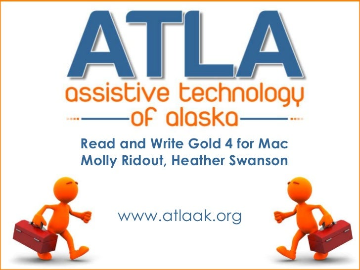 Read and Write Gold 4 for MacMolly Ridout, Heather Swanson     www.atlaak.org