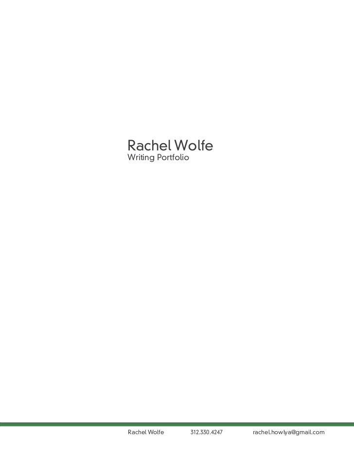 Rachel WolfeWriting PortfolioRachel Wolfe        312.330.4247   rachel.howlya@gmail.com