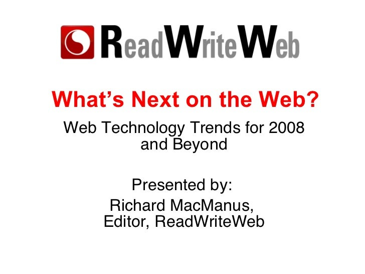 Web Technology Trends for 2008 and Beyond, May 2008 Update