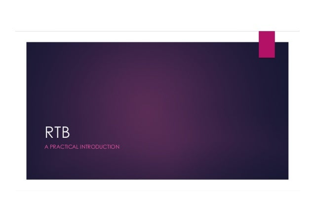 RTB A PRACTICAL INTRODUCTION
