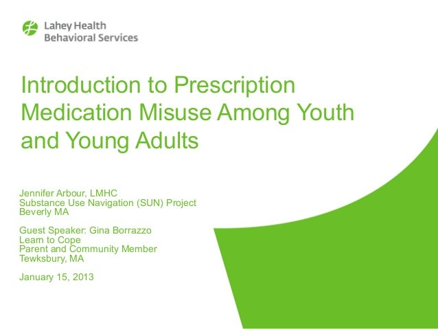 Introduction to Prescription Medication Misuse Among Youth and Young Adults Jennifer Arbour, LMHC Substance Use Navigation...