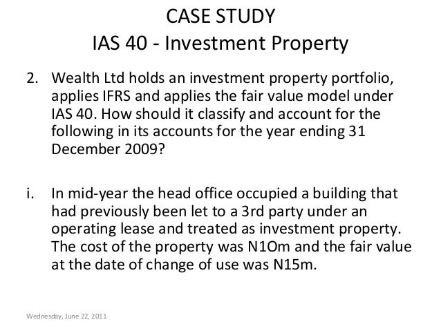 investment property ias 40 Ias 40 investment property × show the ifrs foundation's logo and the ifrs for smes ® logo, the iasb ® logo, the 'hexagon device', eifrs ®, ias.