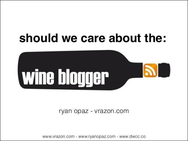 "Should we care about ""wine bloggers""?"