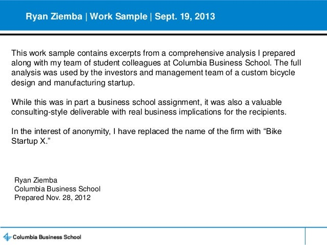Ryan Ziemba | Work Sample | Sept. 19, 2013  This work sample contains excerpts from a comprehensive analysis I prepared al...