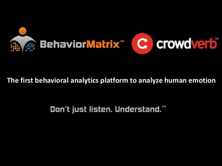 The first behavioral analytics platform to analyze human emotion