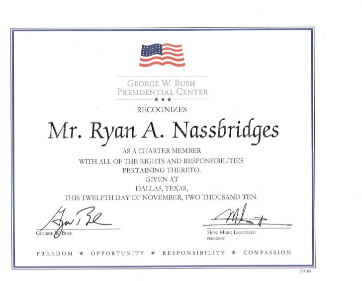 Ryan a. nassbridges recongnized by former president bush