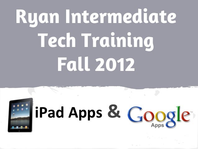 Ryan apps and i pad staff training
