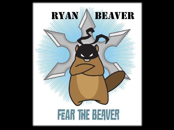 Ryan      Beaver<br />