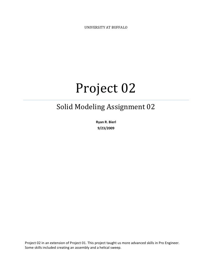 UNIVERSITY AT BUFFALO                                      Project 02                     Solid Modeling Assignment 02    ...