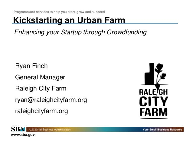 Kickstarting an Urban Farm, Enhancing your Startup through Crowdfunding