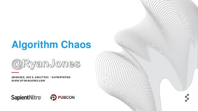 Ryan Jones Algorithm Chaos Pubcon 2013