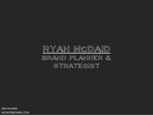 Ryan McDaid Brand Planning Process
