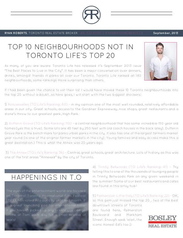 RR RYAN ROBERTS, TORONTO REAL ESTATE BROKER 416-322-8000 | RYAN@RYANROBERTS.CA September, 2013 TOP 10 NEIGHBOURHOODS NOT I...