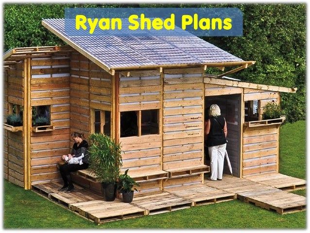 Ryan Shed Plans help you build  shed plans easily