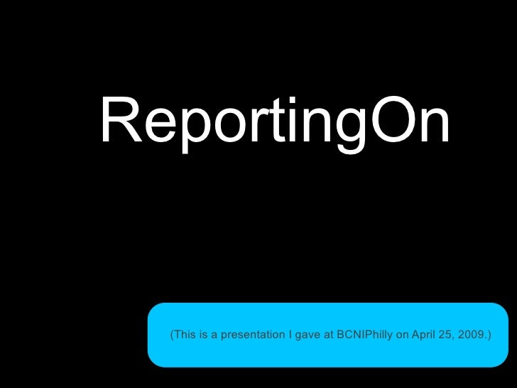 ReportingOn: Launch, lessons learned, and progress on Phase 2