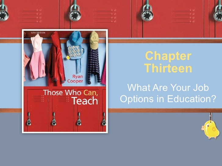 What Are Your Job Options in Education? Chapter Thirteen