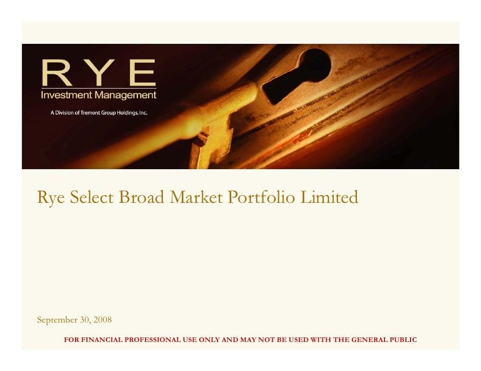 Rye Select Broad Select Market Ltd