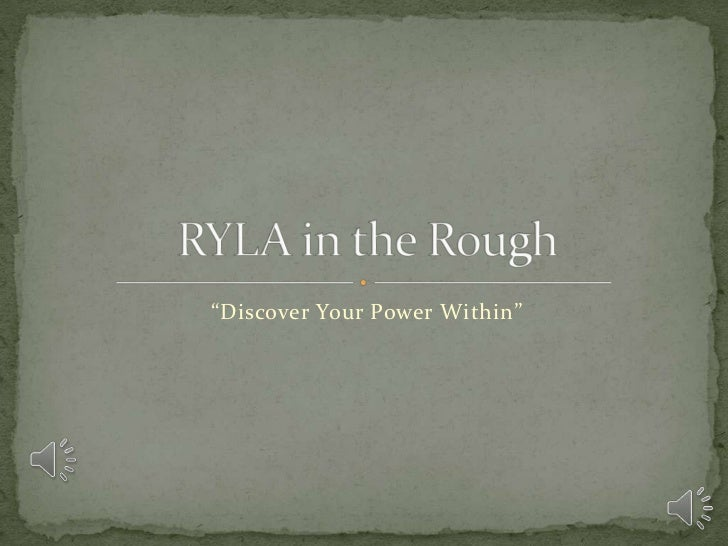 """""""Discover Your Power Within""""<br />RYLA in the Rough<br />"""
