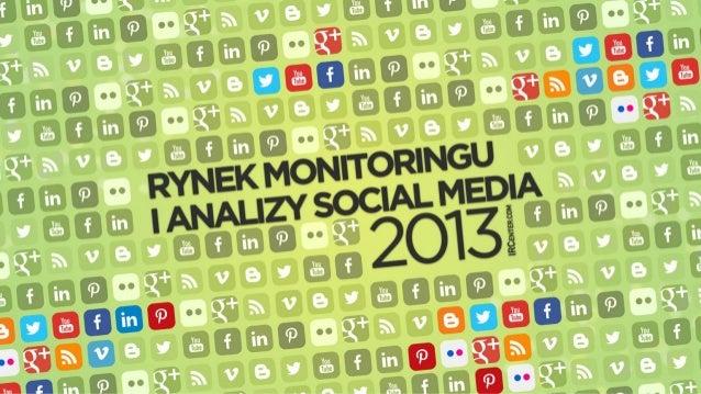 Rynek monitoringu i analizy social media 2013