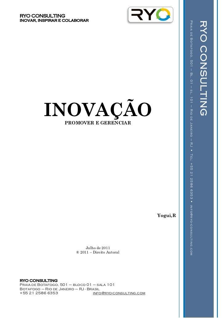 RYO - Inovação - Promover e Gerenciar - Yogui - 2011