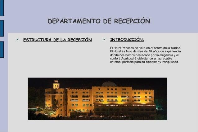 DEPARTAMENTO DE RECEPCIÓN●    ESTRUCTURA DE LA RECEPCIÓN   ●                                     INTRODUCCIÓN:            ...