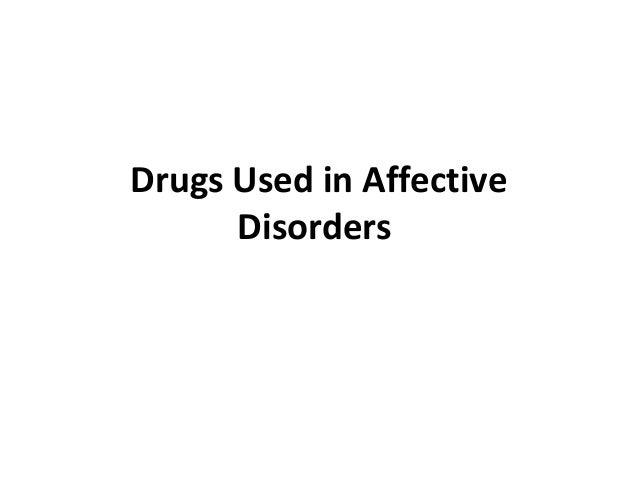 Drugs Used in Affective Disorders