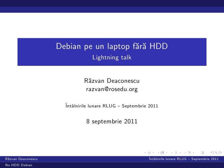 Răzvan Deaconescu - Rularea si configurarea unui laptop fara HDD