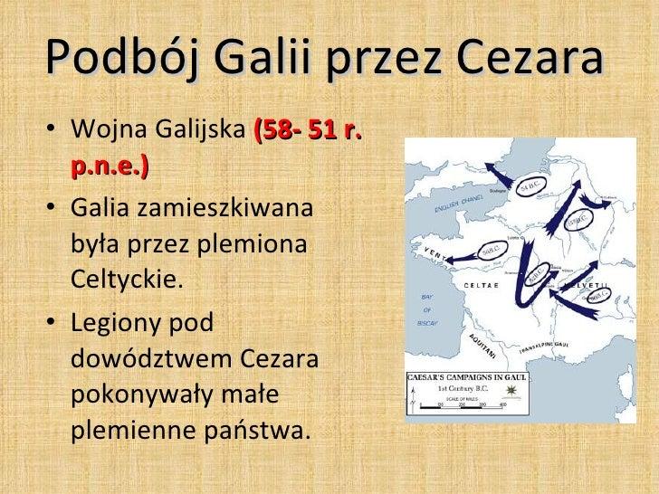 Podboje Juliusza Cezara Podbój Galii Przez Cezara