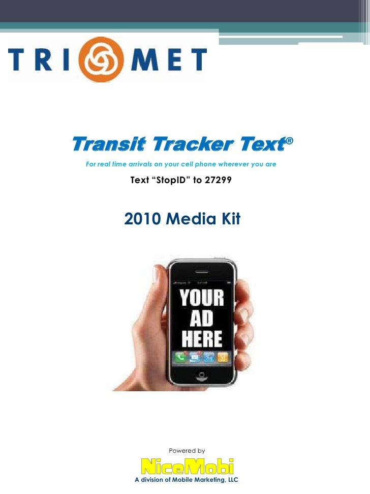 "Transit Tracker Text®<br />For real time arrivals on your cell phone wherever you are<br />Text ""StopID"" to 27299<br />201..."