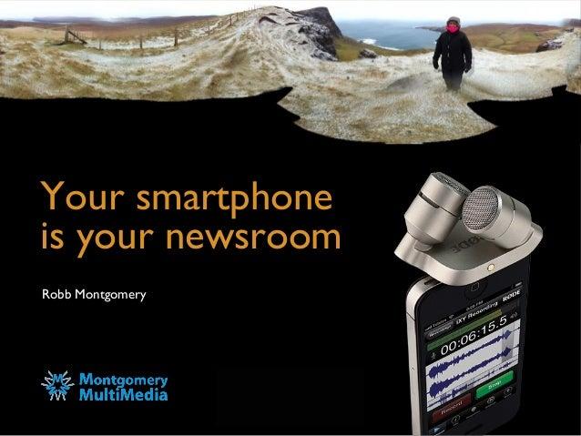 Robb Montgomery - Smartfon w newsroomie, newsroom w smartfonie