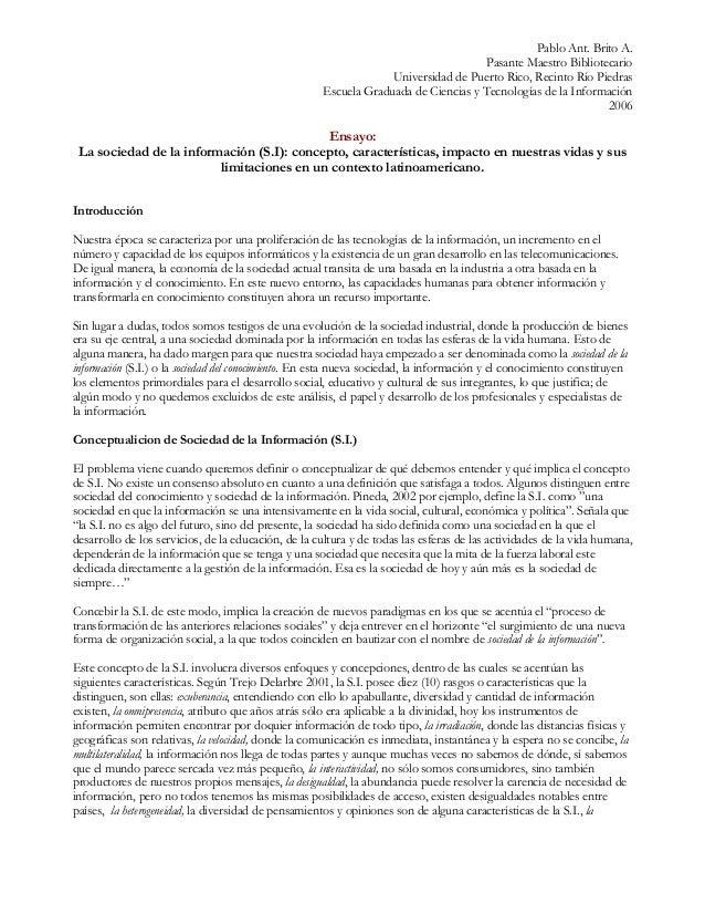 Pablo Ant. Brito A. Pasante Maestro Bibliotecario Universidad de Puerto Rico, Recinto Río Piedras Escuela Graduada de Cien...