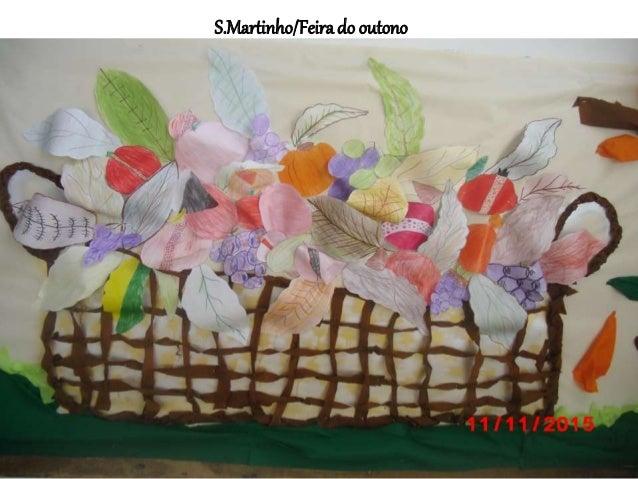 S.Martinho/Feirado outono
