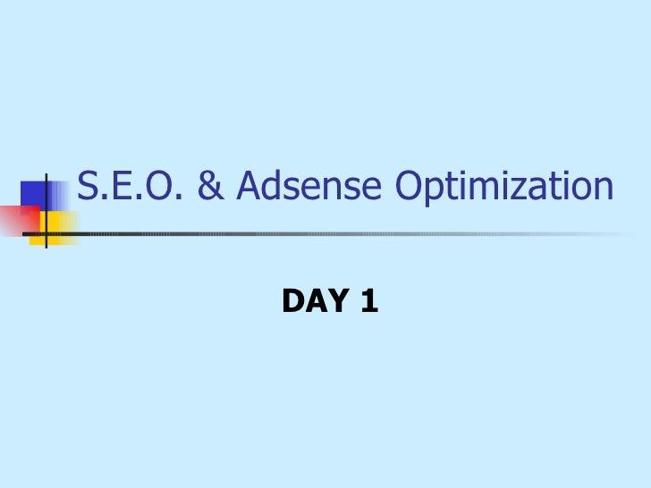 S E O  & Adsense Optimization