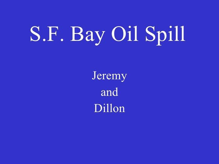 S.F. Bay Oil Spill