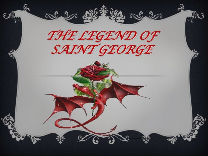 THE LEGEND OF SAINT GEORGE