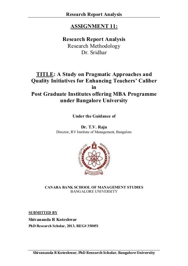 Research Report Analysis  ASSIGNMENT 11: Research Report Analysis Research Methodology Dr. Sridhar  TITLE: A Study on Prag...