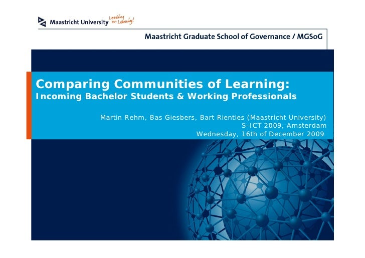 Comparing Communities of Learning: Incoming Bachelor Students & Working Professionals